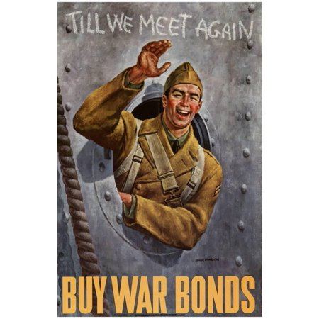 Till We Meet Again Buy War Bonds WWII War Propaganda Art Print Poster