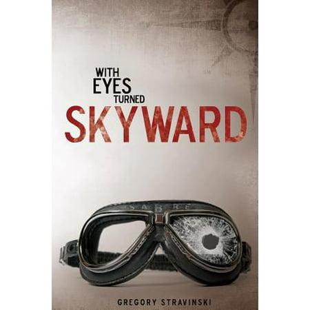 With Eyes Turned Skyward