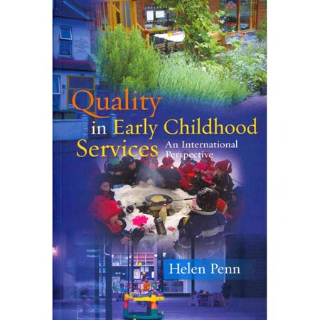 Quality In Early Childhood Services  An International Perspective