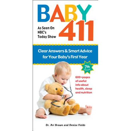BABY 411 7TH EDITION (California Family Law For Paralegals 7th Edition)