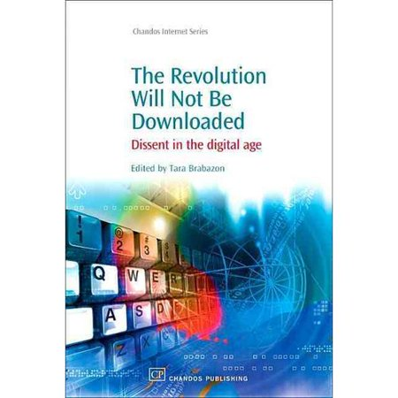The Revolution Will Not Be Downloaded