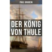 Der König von Thule - eBook