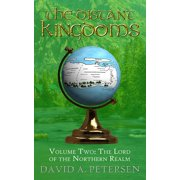 The Distant Kingdoms Volume Two: The Lord of the Northern Realm - eBook