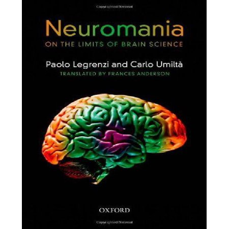 Neuromania: On the limits of brain science (Hardcover)