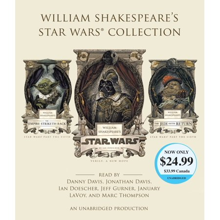 William Shakespeare's Star Wars Collection : William Shakespeare's Star Wars, William Shakespeare's The Empire Striketh Back, and William Shakespeare's The Jedi Doth (March Of Empires War Of Lords Guide)