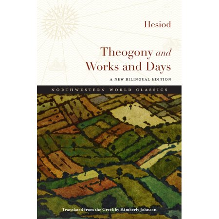 Theogony and Works and Days : A New Bilingual (Summary Of Hesiod Theogony Works And Days)