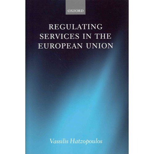 Regulating Services in the European Union