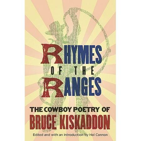 Rhymes of the Range : The Cowboy Poetry of Bruce Kiskaddon (Halloween Poetry Rhymes)