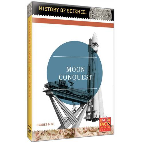 Just The Facts: History Of Science Moon Conquest by