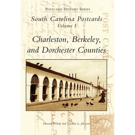 South Carolina Postcards, Volume 1 : Charleston, Berkeley, and Dorchester Counties ()