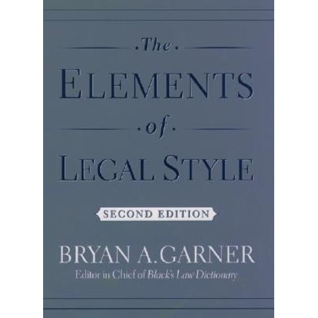 Elements of Legal Style: The Elements of Legal Style (Hardcover)