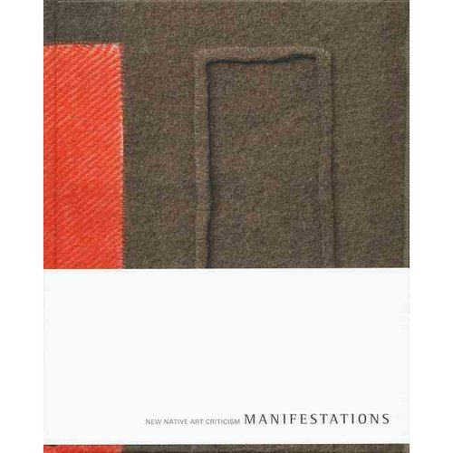 Manifestations: New Native Art Criticism