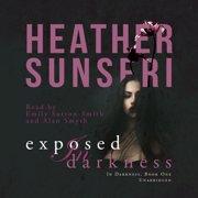 Exposed in Darkness - Audiobook