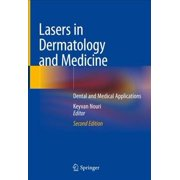 Lasers in Dermatology and Medicine: Dental and Medical Applications (Hardcover)