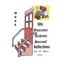 We Guarantee Academic Success! : Reflections