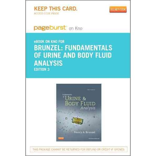Fundamentals of Urine and Body Fluid Analysis - Pageburst E-Book on Kno (Retail Access Card)