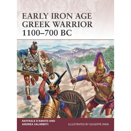 Early Iron (Early Iron Age Greek Warrior 1100–700 BC - eBook )