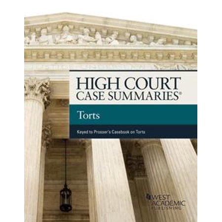 High Court Cases Summaries, Torts (Keyed to Prosser) - eBook - Halloween Tort Cases