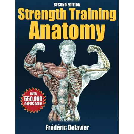 Strength Training Anatomy By Frederic Delavier Walmart