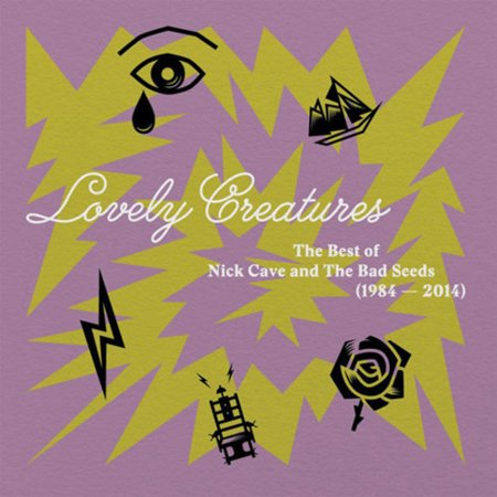 Lovely Creatures: The Best of Nick Cave and The Bad Seeds (1984-2014) (Vinyl) (explicit)