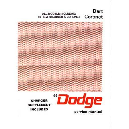 Bishko OEM Repair Maintenance Shop Manual Bound for Dodge Coronet, Dart, Charger 1966 (1966 Motors Auto Repair Manual)