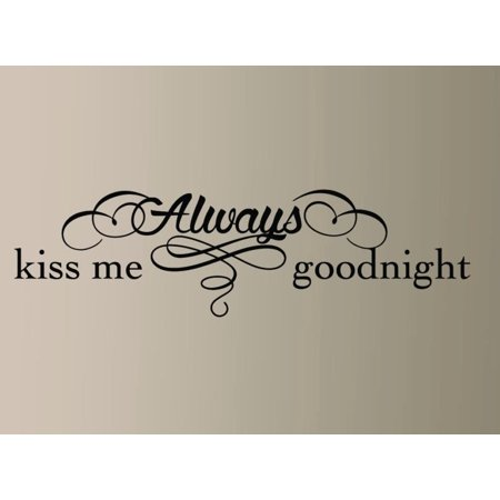 - Always Kiss me Goodnight #8 Wall Decal 12