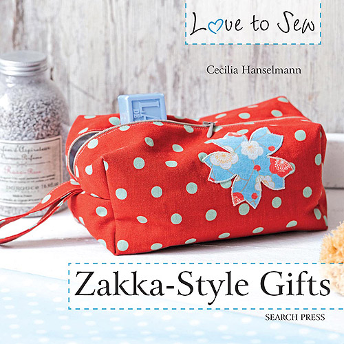 Search Press Books Love to Sew Zakka, Style Gifts