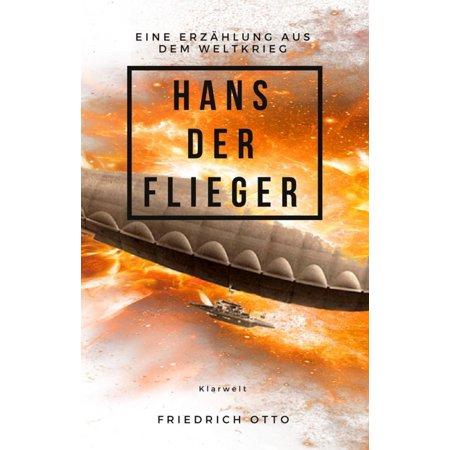 Hans der Flieger - eBook (Weibliche Flieger)