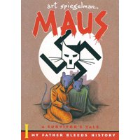 Maus I: A Survivor's Tale : My Father Bleeds History