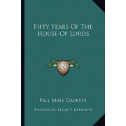 Fifty Years of the House of Lords