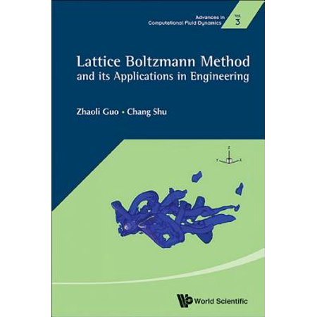 Lattice Boltzmann Method and Its Applications in Engineering -