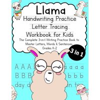 Talented Kids: Llama Handwriting Practice Letter Tracing Workbook for Kids : The Complete 3-in-1 Writing Practice Book to Master Letters, Words & Sentences, Grades K-2 (Series #9) (Paperback)