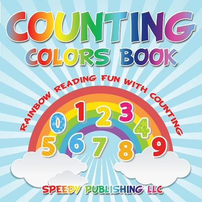 Counting Colors Book : Rainbow Reading Fun with Counting