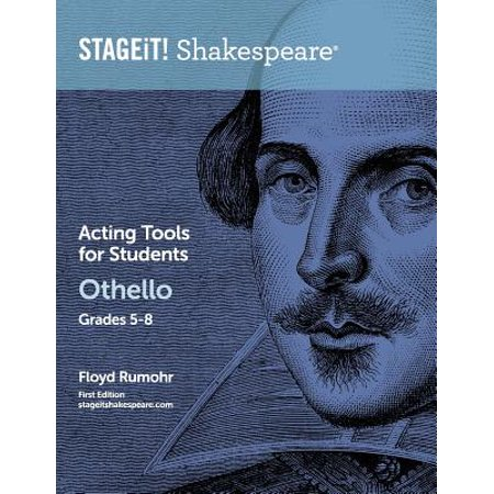 Stageit! Shakespeare Acting Tools for Students Othello Grades 5-8 by