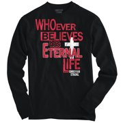 Eternal Life Shirt | Jesus Christ Savior God Bible Faith Hope Long Sleeve Tee