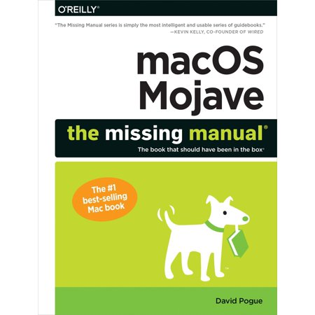 Macos Mojave: The Missing Manual: The Book That Should Have Been in the Box (Paperback)