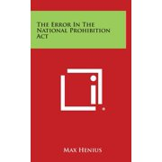 The Error in the National Prohibition ACT