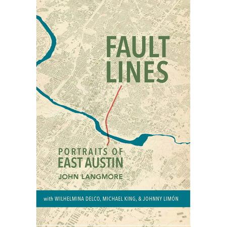 Fault Lines : Portraits of East Austin (Underoath A Fault Line A Fault Of Mine)