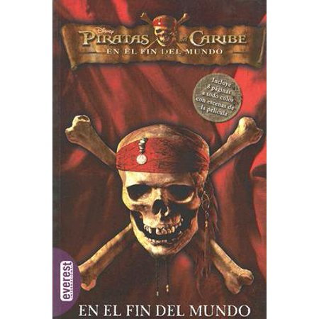 Piratas del Caribe en el Fin del Mundo: La (Piratas Del Caribe El Cofre De La Muerte)