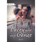 Lacey geht aufs Ganze - eBook
