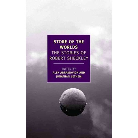 Store of the Worlds: The Stories of Robert Sheckley by
