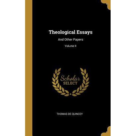 Theological Essays: And Other Papers; Volume II Hardcover (Theological Papers)