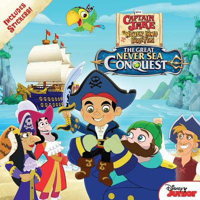 Captain Jake and the Never Land Pirates The Great Never Sea Conquest (Land Pirates)