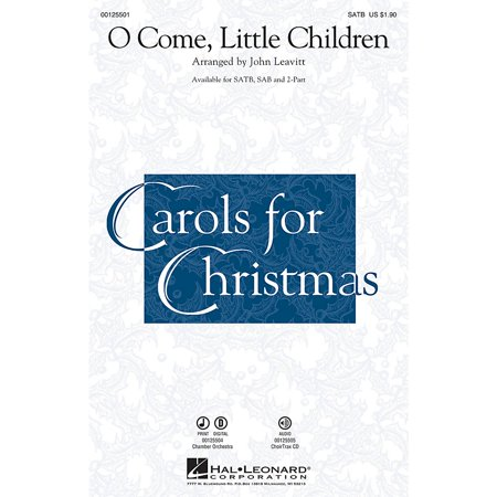 Hal Leonard O Come, Little Children 2-Part Arranged by John - O Children