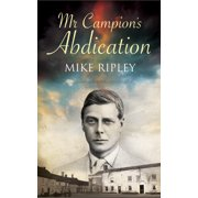 Albert Campion Mystery: MR Campion's Abdication (Hardcover)