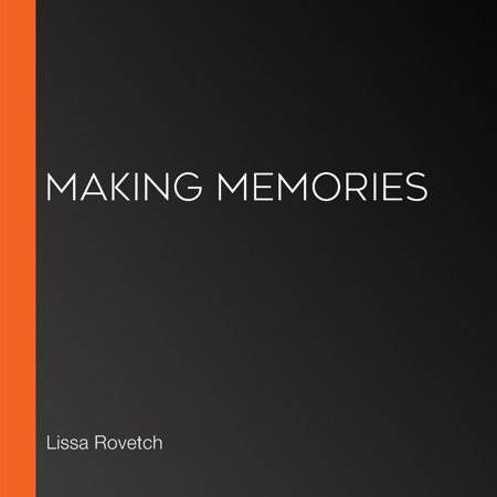 Making Memories - Audiobook