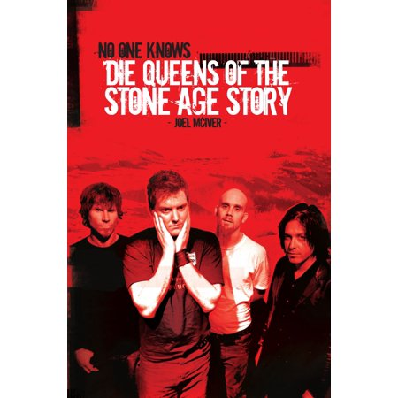 No One Knows: Die Queens of the Stone Age Story -