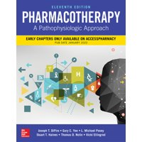 Pharmacotherapy: A Pathophysiologic Approach, Eleventh Edition (Hardcover)