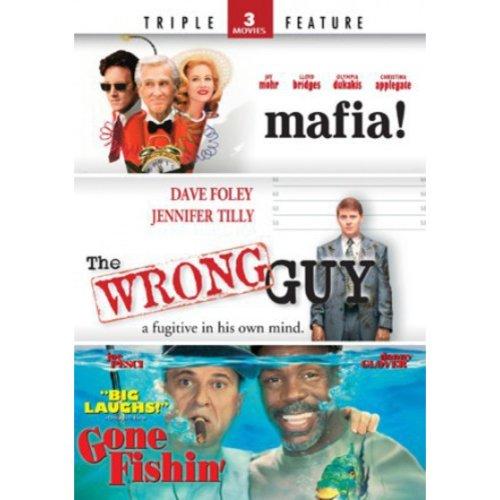 Mafia! / The Wrong Guy / Gone Fishin'