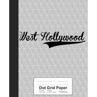 Dot Grid Paper : WEST HOLLYWOOD Notebook